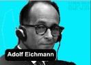 Немецкая разведка: Адольф Эйхман